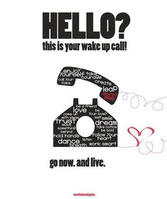Wake up and Live a Day!