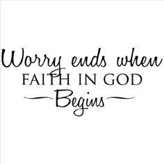 """faith,hope-""""A preocupação acaba quando a Fé em Deus começa"""" Worry is a lack of certainty that God is in control of all things. Keep this in mind: Even Bible Verses Quotes, Faith Quotes, Scriptures, True Quotes, Godly Qoutes, Forgiveness Quotes, Encouragement Quotes, Quotes Quotes, Tattoo Quotes"""