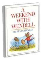 Lesson plan for A Weekend with Wendell  by Kevin Henkes. Sophie and her parents count the hours until Wendell's weekend visit is over. Not only does he wreck Sophie's toys and dominate their games, but he also messes up the house and is generally a troublemaker. However, once Sophie manages to turn the tables, she decides Wendell may not be so bad after all.
