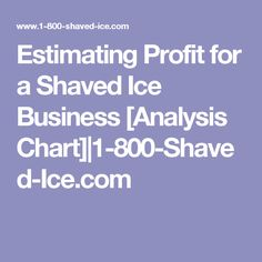 Shaved ice profit