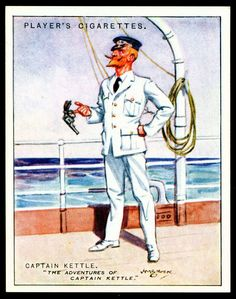 "Cigarette Card - Captain Kettle. ""Characters From Fiction""."