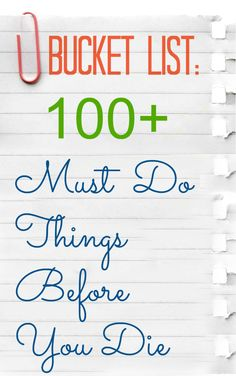 Bucket List it is a list of goals you want to achieve, dreams you want to fulfill and life experiences you desire to experience in life before you die.