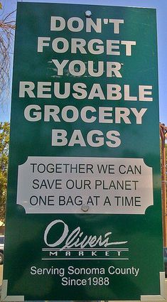 Some stores will offer a small discount of a few cents to those of us who bring our own canvas or cloth bags. Every little penny helps & the oceans are saved.