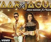 Pyaar Te Jaguar Lyrics Neha Kakkar Harshit Tomar
