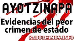 Ayotzinapa, Evidencias del peor crimen de Estado. Capítulo 1