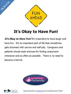 Today's Tip in Honor of National Family Caregiver Month: It's Okay to Have Fun! #caregiver #caregiving