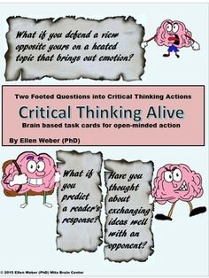 Students practice critical thinking responses here any subject In fun to apply brain facts and active tasks at a time they find 100 opportunities to respond to critical thinking questions. Task cards will connect student written or spoken responses related to lessons. Answer keys included.  It's a great way to start a lesson or unit to get higher motivation and achievement in all classes. See student-ready materials included for each step-by-step critical thinking response