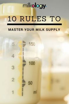 10 Essential Rules You Need to Know in Order to Master Your Milk Supply! Perfect for breastfeeding, pumping or pregnant mamas