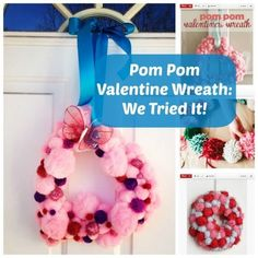 Ever tried a pom pom wreath? We did! Here's how to make your own! http://thestir.cafemom.com/home_garden/166487/easy_pom_pom_valentines_day?utm_medium=sm&utm_source=pinterest&utm_content=thestir