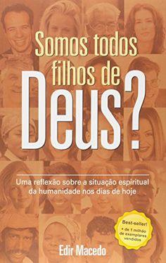Somos Todos Filhos de Deus? Uma Reflexão Sobre a Situação... https://www.amazon.com.br/dp/8571404909/ref=cm_sw_r_pi_dp_x_5O7bzb1MQ8PVV