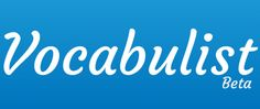 Free Technology for Teachers: Vocabulist Helps Students Create Study Aids