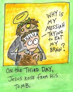 Easter (or, Happy Zombie Jesus Day!) – Atheist Nexus