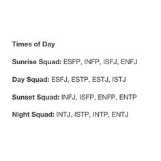 MBTI as times of day. INFP rising like the break of dawn Infj Type, Intj And Infj, Infp, Introvert, Enfp Personality, Estj, Just In Case, At Least, Frases