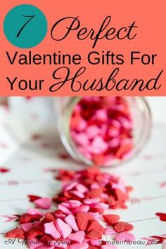 With Valentine's Day quickly approaching, I want to share 7 perfect Valentine Gifts for your husband. These are gifts any Godly man would cherish and appreciate. These are things that will help you in your Christian marriage.