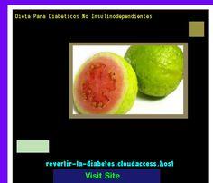Dieta Para Diabeticos No Insulinodependientes 192450 - Aprenda como vencer la diabetes y recuperar su salud.