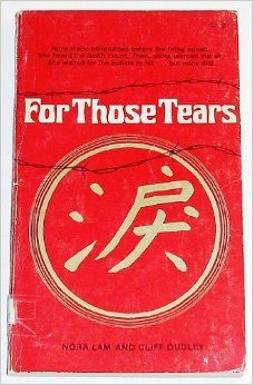 For Those Tears: Nora Lam, Cliff Dudley: 9780884190585: Amazon.com: Books