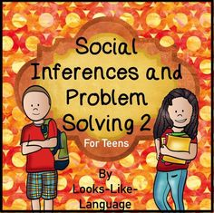 Social problems of older students with language support and photos! Inferences, nonverbal language, idioms and more! $