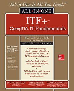 Download Pdf Itf Comptia It Fundamentals Allinone Exam Guide Second Edition Exam Fc0u61 Free Epub Mobi Ebooks Exam Guide Solution Architect Exam