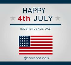 Crave Naturals wishes everyone a Happy 4th of July weekend! Have fun & be safe! #4thOfJuly #IndependenceDay