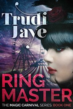 Ringmaster by Trudi Jaye | books, reading, book covers, cover love, ferris wheels