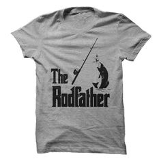 (New Tshirt Coupons) The RodFather at Tshirt Family Hoodies, Tee Shirts