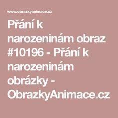 Přání k narozeninám obraz #10196 - Přání k narozeninám obrázky - ObrazkyAnimace.cz
