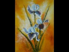 "Palette knife and brush, oil painting workshop""Irises"" with Svetlana Kanyo - YouTube"