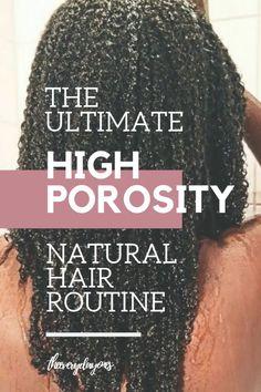 5 Simple Ways To Grow and Maintain High Porosity Hair
