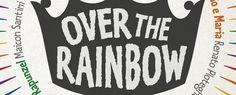 Over the Rainbow: uma nova visão dos contos de fadas