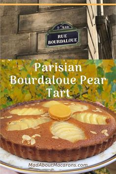 Parisian Bourdaloue Pear & Almond Tart - a French classic for dessert or teatime in Paris!  #teatime #pears #frenchtarts #almondtart #frangipane #frenchbaking