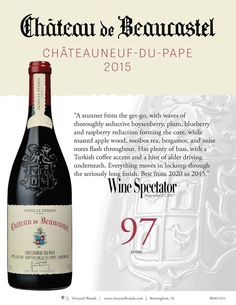 Beaucastel Chateauneuf-du- Pape 2015 - 97 points _ Wine Spectator