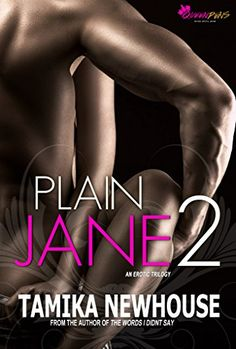Plain Jane 2 by Tamika Newhouse