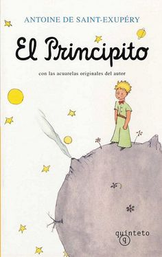 El Principito - The Little Prince, Antoine Saint Exupery I Love Books, Great Books, Books To Read, My Books, St Exupery, Petite France, The Little Prince, Lectures, Film Music Books