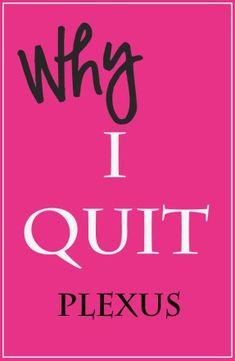 why i quit plexus....http://slimmontgomery.com