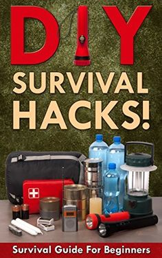 DIY Survival Hacks! Survival Guide for Beginners: How to Survive A Disaster By Using Easy Household DIY Techniques (How to survive a disaster, survival guide, zombie survival guide Book 1) by Mark O'Connell, http://www.amazon.com/dp/B00SLRP38S/ref=cm_sw_r_pi_dp_nm8Wub0GHKB2M