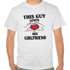 ==>Discount          This Guy loves his Girlfriend Tshirts           This Guy loves his Girlfriend Tshirts online after you search a lot for where to buyHow to          This Guy loves his Girlfriend Tshirts Here a great deal...Cleck Hot Deals >>> http://www.zazzle.com/this_guy_loves_his_girlfriend_tshirts-235267488315986087?rf=238627982471231924&zbar=1&tc=terrest
