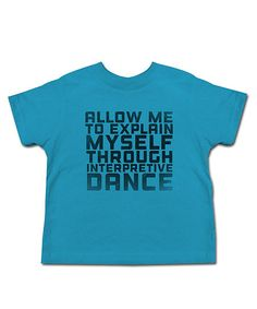 Turquoise Interpretive Dance Tee - Kids | zulily