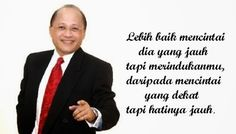 Tokoh Motivator Indonesia - Mario Teguh Mario, Cinta Quotes, Free News, Quotes Indonesia, Motivational Words, Background Pictures, Quote Of The Day, Wise Words, Wisdom