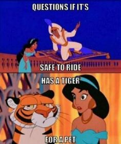 "51 Funny Disney Memes - ""Questions if it's safe to ride. Has a tiger for a pet."" funny 51 Funniest Disney Memes in the World Fit for a Prince or Princess Disney Pixar, Disney Amor, Disney Cute, Disney Animation, Disney And Dreamworks, Cute Disney Stuff, Punk Disney, Disney Songs, Disney Facts"