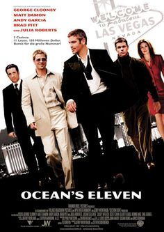 Ocean's Eleven:  doesn't get much better than this