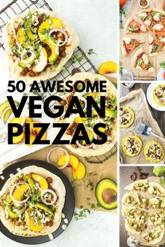 50 best vegan pizzas - the minimalist baker one is pretty awesome looking