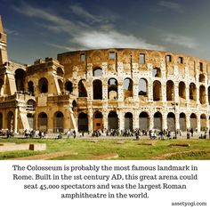 The Colosseum is probably the most famous landmark in Rome. Built in the 1st century AD, this great arena could seat 45,000 spectators and was the largest Roman amphitheatre in the world.  #HistoricalArchitecture #TheColosseum #AssetYogi