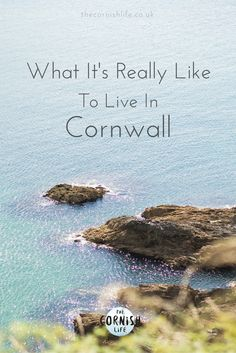 The Truth About What It's Really Like to Live in Cornwall, UK Bude Cornwall, North Cornwall, Devon And Cornwall, Cornwall England, England Uk, Tintagel Cornwall, Falmouth Cornwall, Oxford England, Yorkshire England