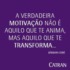 Wasi Idiomas - Frases de motivação - Motivação é o que transforma.