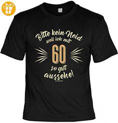 T-Shirt - Bitte kein Neid weil ich mit 60 so gut aussehe - lustiges Funshirt inkl. Urkunde als Geschenk Set zum Geburtstag, Größe:S (*Partner-Link)