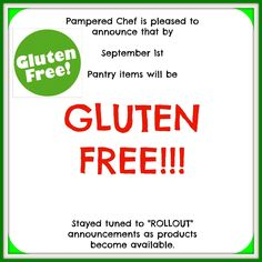 The pampered chef is going gluten free!