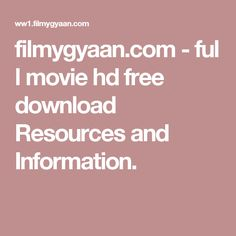 filmygyaan.com - full movie hd free download Resources and Information.
