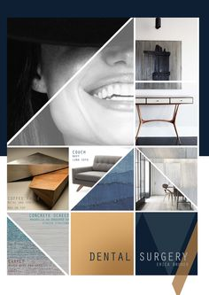 BHC Design Scool  Project: Commercial Design- Dentist Rooms Presentation: Mood Board Student: Erica Bruwer