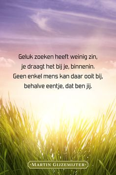 H Words, Dutch Quotes, Healing Words, Happiness Project, Truth Of Life, Happy Thoughts, Quotes To Live By, Texts, Poems