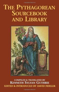 The Pythagorean Sourcebook and Library: An Anthology of A... https://www.amazon.com/dp/0933999518/ref=cm_sw_r_pi_dp_x_zzjpybRQ38HN8